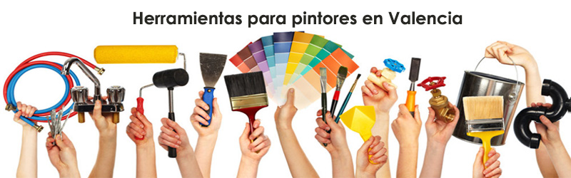 Herramientas para pintores Valencia