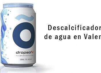 Descalcificadores de agua en Valencia